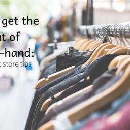 how to get the best out of second-hand: my top thrift store tips