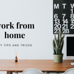 working from home – my tips and tricks