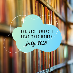 the best books i read this month – july 2020