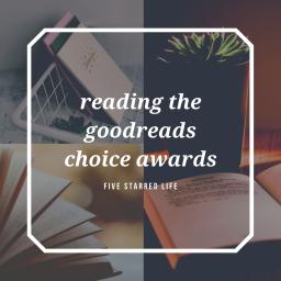reading the goodreads choice awards