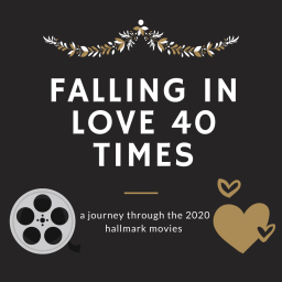 falling in love 40 times – a journey through the 2020 hallmark movies