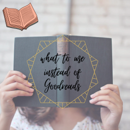 what to use instead of goodreads