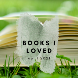 the best books i read this month – april 2021