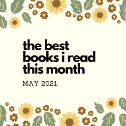 the best books i read this month – may 2021