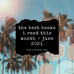 the best books i read this month – june 2021